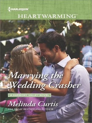 cover image of Marrying the Wedding Crasher