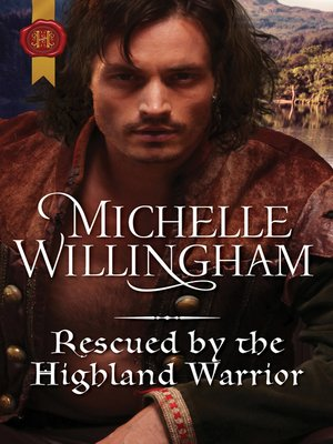 cover image of Rescued by the Highland Warrior