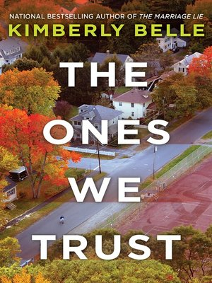 cover image of The Ones We Trust