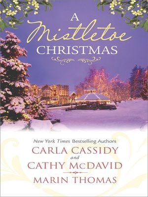 cover image of A Mistletoe Christmas: Santa's Mistletoe Mistake\A Merry Little Wedding\Mistletoe Magic