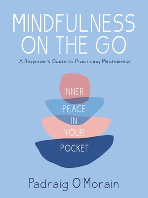 cover image of Mindfulness on the Go