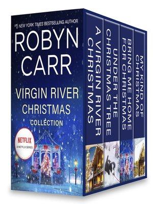 cover image of Virgin River Christmas Collection: A Virgin River Christmas ; Under the Christmas Tree ; Bring Me Home for Christmas ; My Kind of Christmas