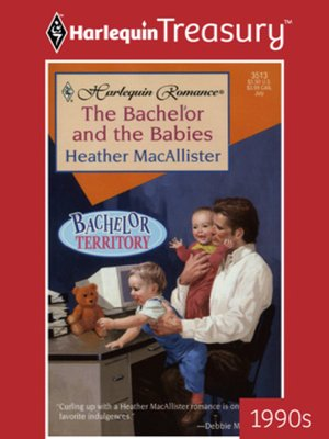 cover image of The Bachelor And The Babies