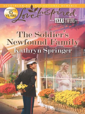 cover image of The Soldier's Newfound Family