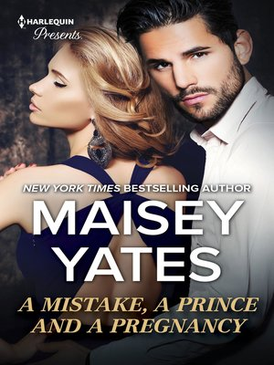 cover image of A Mistake, a Prince and a Pregnancy