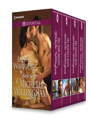 cover image of Michelle Willingham Irish Warrior Box Set: Her Irish Warrior\The Warrior's Touch\Her Warrior King\Taming Her Irish Warrior