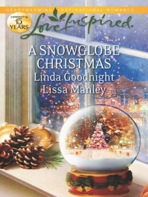 cover image of A Snowglobe Christmas: Yuletide Homecoming\A Family's Christmas Wish