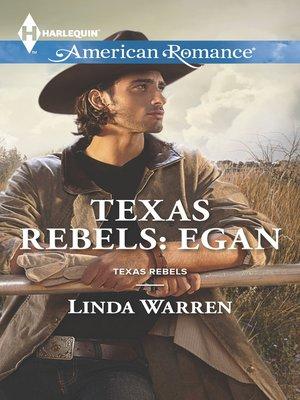 cover image of Texas Rebels: Egan