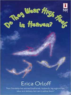cover image of Do They Wear High Heels In Heaven?