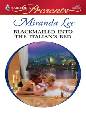 Blackmailed Into The Italians Bed By Miranda Lee