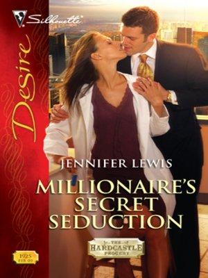 cover image of Millionaire's Secret Seduction