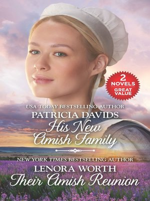 cover image of His New Amish Family ; Their Amish Reunion