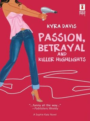 cover image of Passion, Betrayal and Killer Highlights