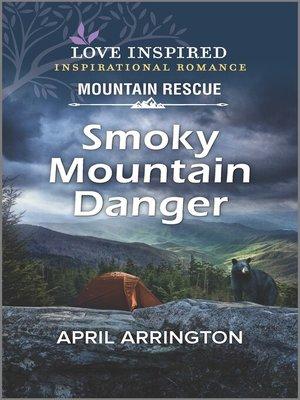 cover image of Smoky Mountain Danger