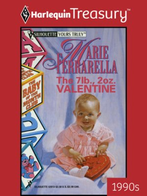 cover image of The 7 Lb., 2 Oz. Valentine