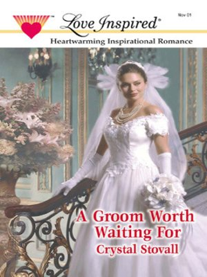 cover image of Groom Worth Waiting For