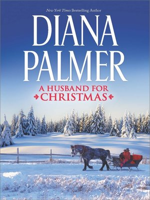 cover image of A Husband for Christmas: Snow Kisses\Lionhearted