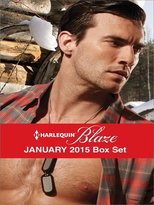 cover image of Harlequin Blaze January 2015 Box Set: Seducing the Marine\Wound Up\Hot and Bothered\After Midnight