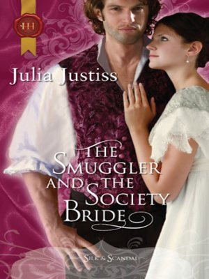 cover image of The Smuggler and the Society Bride