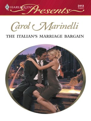 The italians marriage bargain by carol marinelli overdrive the italians marriage bargain fandeluxe Choice Image