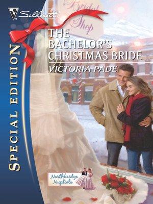 cover image of Bachelor's Christmas Bride