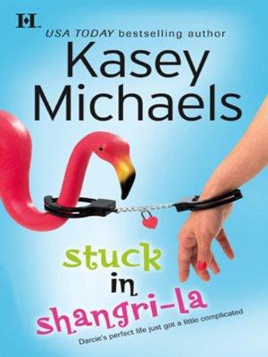 cover image of Stuck In Shangri-La