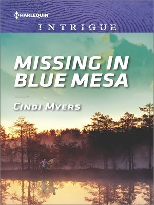 cover image of Missing in Blue Mesa