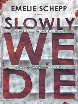 cover image of Slowly We Die