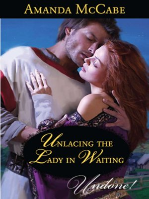 cover image of Unlacing the Lady in Waiting