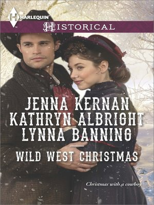 cover image of Wild West Christmas: A Family for the Rancher\Dance with a Cowboy\Christmas in Smoke River
