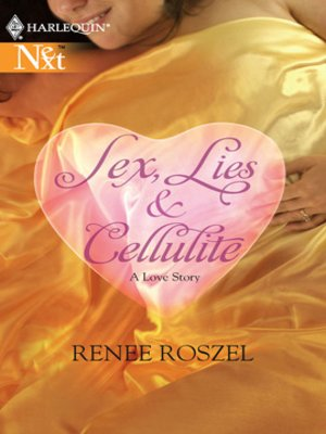 cover image of Sex, Lies and Cellulite