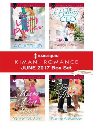cover image of Harlequin Kimani Romance June 2017 Box Set