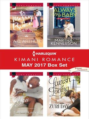 cover image of Harlequin Kimani Romance May 2017 Box Set