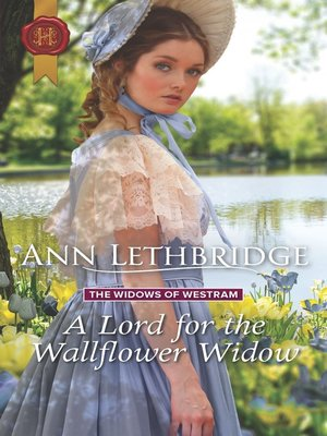 cover image of A Lord for the Wallflower Widow