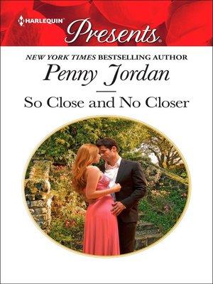 cover image of So Close and No Closer