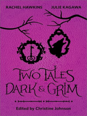 cover image of Two Tales Dark and Grim