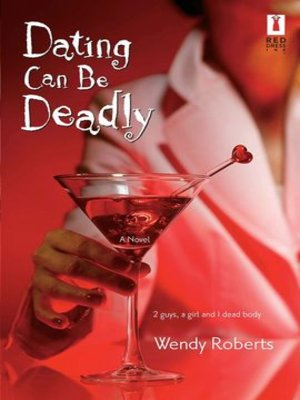 cover image of Dating Can Be Deadly