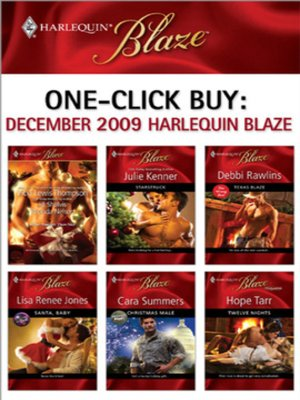 cover image of December 2009 Harlequin Blaze: Starstruck\Texas Blaze\Santa, Baby\Christmas Male\Twelve Nights