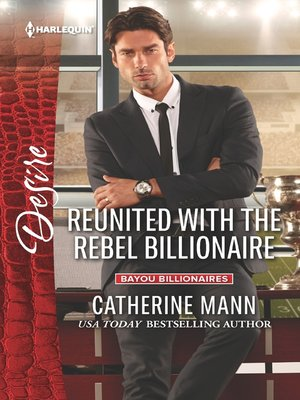 cover image of Reunited with the Rebel Billionaire