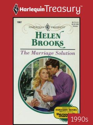 The Marriage Solution by Helen Brooks · OverDrive (Rakuten