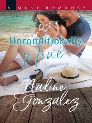 cover image of Unconditionally Mine