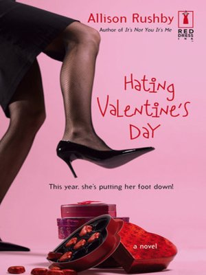 cover image of Hating Valentine's Day