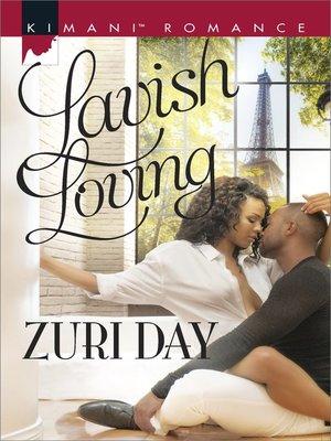 cover image of Lavish Loving