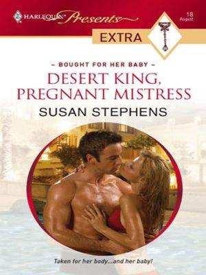 cover image of Desert King, Pregnant Mistress