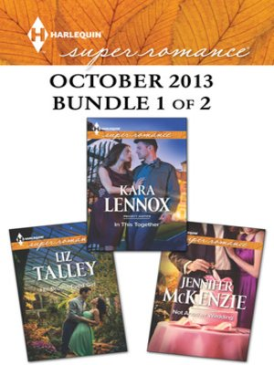 cover image of Harlequin Superromance October 2013 - Bundle 1 of 2: His Brown-Eyed Girl\In This Together\Not Another Wedding