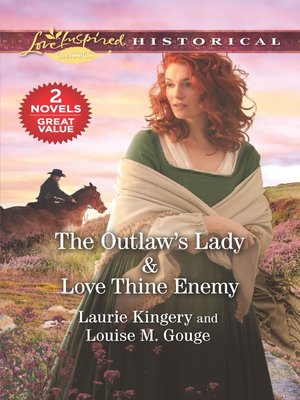cover image of The Outlaw's Lady ; Love Thine Enemy