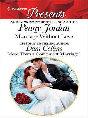 cover image of Marriage Without Love & More Than a Convenient Marriage?