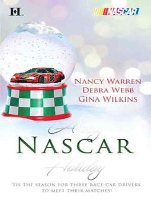 cover image of A Very NASCAR Holiday: All I Want for Christmas\Christmas Past\Secret Santa