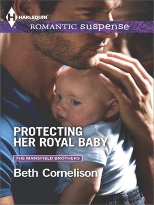 cover image of Protecting Her Royal Baby