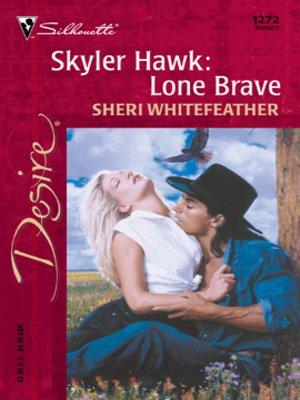 cover image of Skyler Hawk: Lone Brave